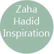 Zaha Hadid Inspiration